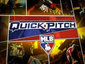 MLB Network's Quick Pitch